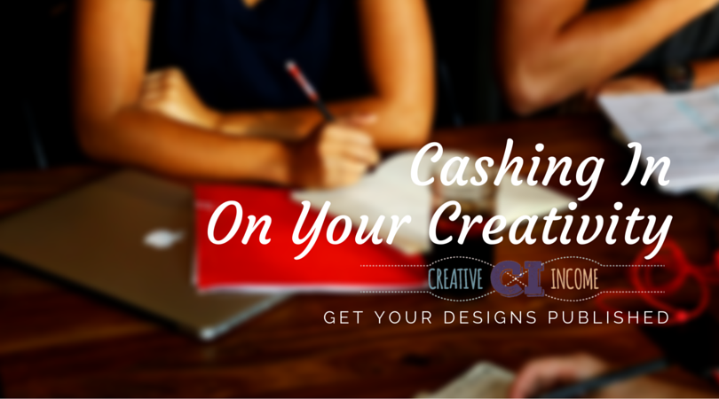 Cashing In On Your Creativity