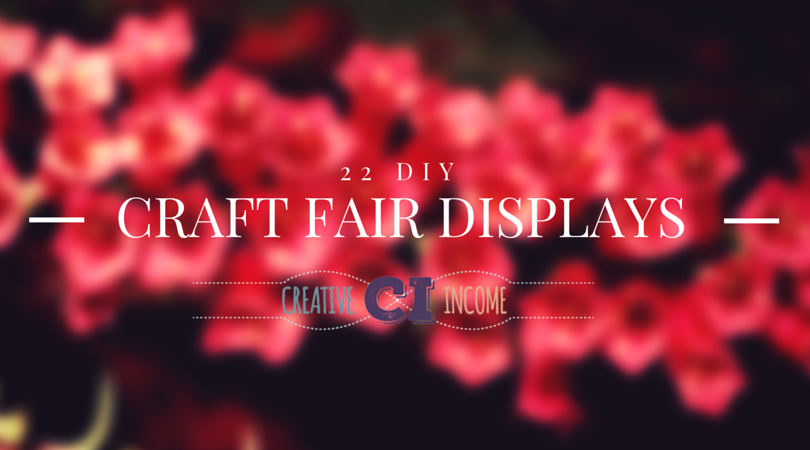 CRAFT FAIR DISPLAYS