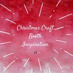 CI - The BEST Christmas Craft Booth Inspiration (1)