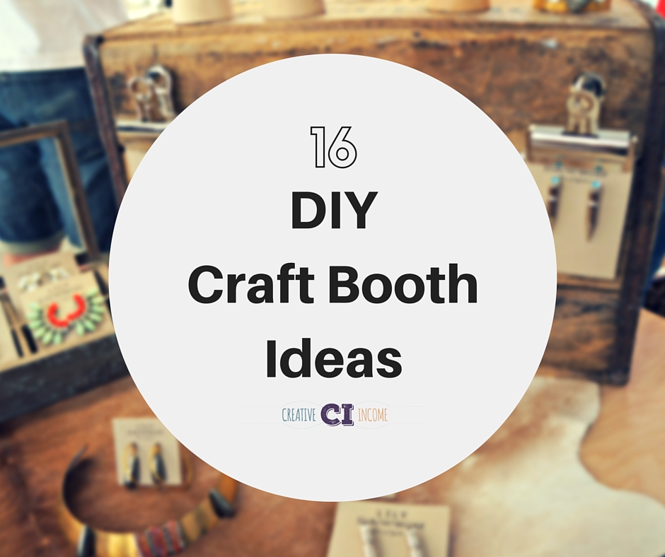 16 DIY Craft Booth Ideas