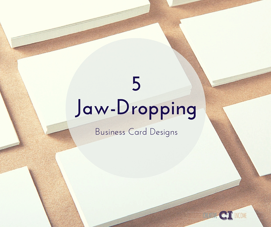 6 Jaw-Dropping Business Card Designs
