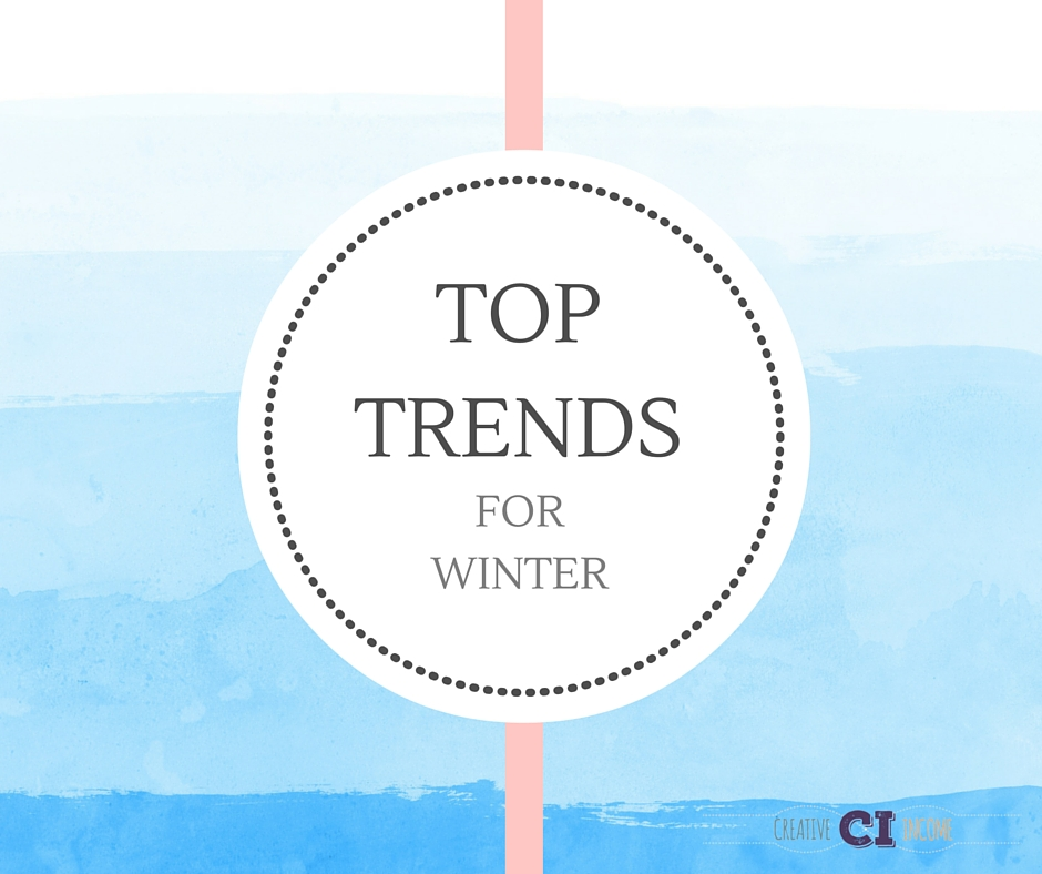 Top Trends for Winter 2015