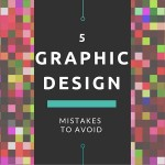 CI - 5 Graphic Design Mistakes to Avoid