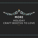 CI - More Holiday Craft Booths to Love(1)