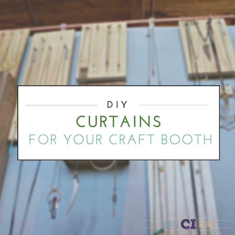 DIY Curtains for Your Craft Booth