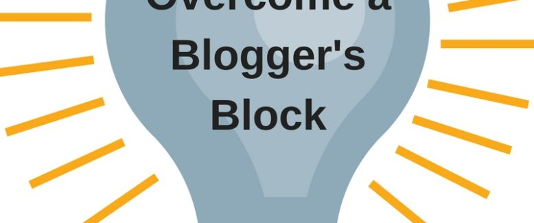 5 Ways to Overcome a Blogger's Block